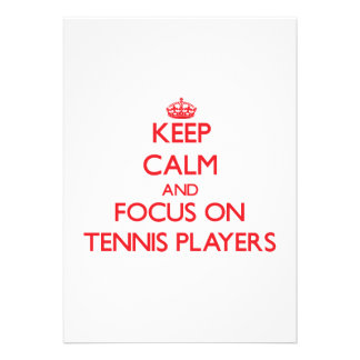Keep Calm and focus on Tennis Players Cards
