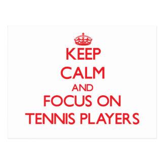 Keep Calm and focus on Tennis Players Postcard