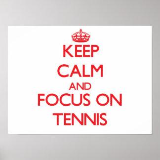 Keep Calm and focus on Tennis Print