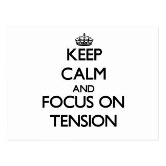 Keep Calm and focus on Tension Postcard