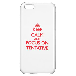 Keep Calm and focus on Tentative iPhone 5C Cases