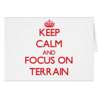Keep Calm and focus on Terrain Card
