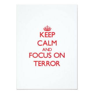Keep Calm and focus on Terror Card