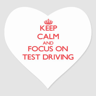 Keep Calm and focus on Test Driving Sticker