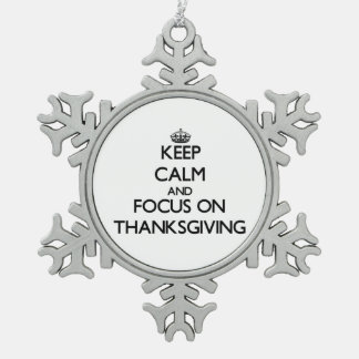 Keep Calm and focus on Thanksgiving Ornament