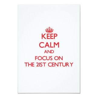 "Keep Calm and focus on The 21St Century 3.5"" X 5"" Invitation Card"