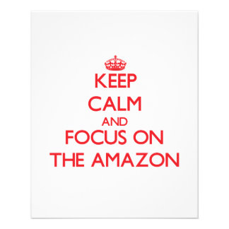 Keep Calm and focus on The Amazon Flyer Design