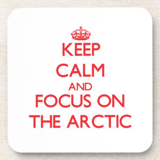 Keep Calm and focus on The Arctic Drink Coaster