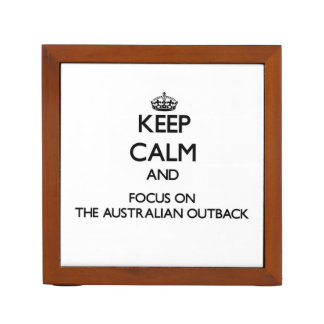 Keep Calm and focus on The Australian Outback Desk Organizer