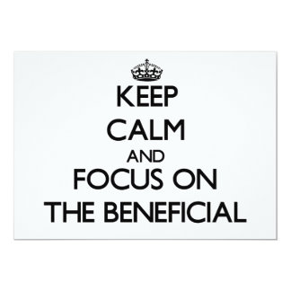 Keep Calm and focus on The Beneficial 5x7 Paper Invitation Card