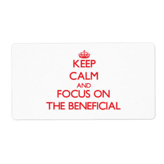 Keep Calm and focus on The Beneficial Shipping Label