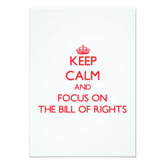 Keep Calm and focus on The Bill Of Rights Personalized Invites