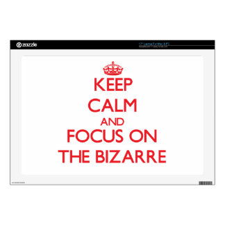 """Keep Calm and focus on The Bizarre 17"""" Laptop Decals"""