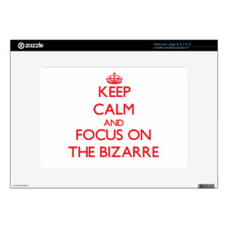 Keep Calm and focus on The Bizarre Decal For Large Netbook