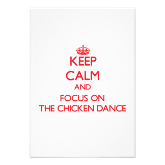 Keep Calm and focus on The Chicken Dance Personalized Invite