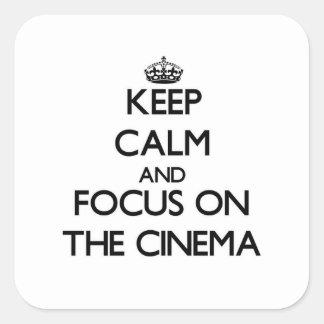 Keep Calm and focus on The Cinema Sticker