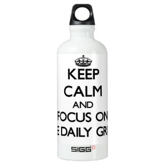 Keep Calm and focus on The Daily Grind SIGG Traveler 0.6L Water Bottle