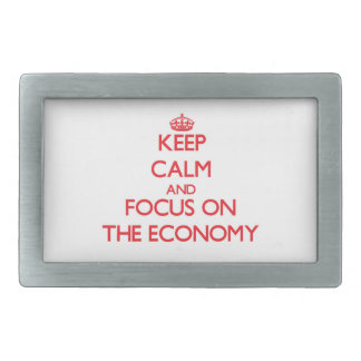 Keep Calm and focus on THE ECONOMY Rectangular Belt Buckles