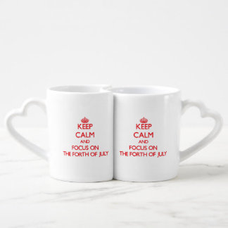 Keep Calm and focus on The Forth Of July Lovers Mug Set