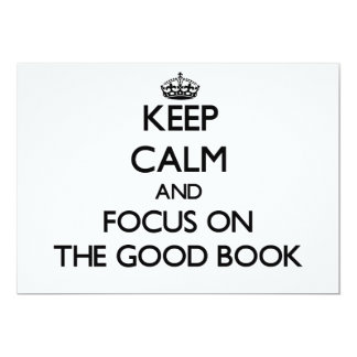 Keep Calm and focus on The Good Book 5x7 Paper Invitation Card