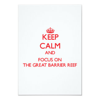 Keep Calm and focus on The Great Barrier Reef 3.5x5 Paper Invitation Card