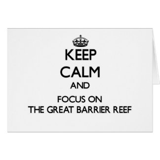 Keep Calm and focus on The Great Barrier Reef Stationery Note Card