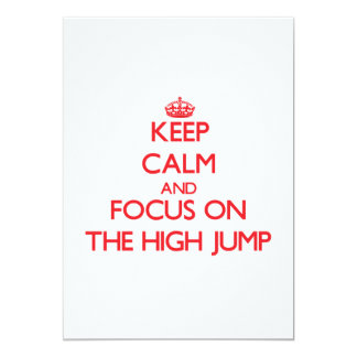 Keep Calm and focus on The High Jump 5x7 Paper Invitation Card