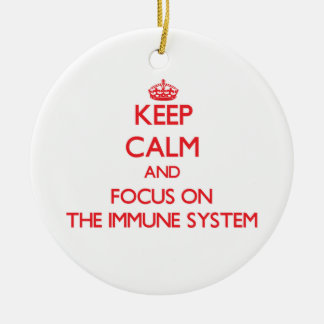 Keep Calm and focus on The Immune System Christmas Ornament