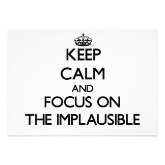Keep Calm and focus on The Implausible Personalized Announcements