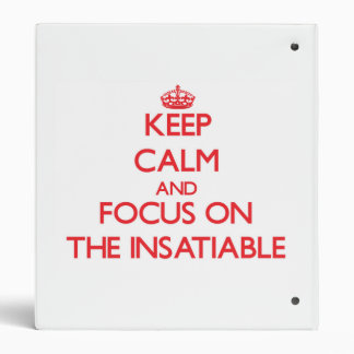 Keep Calm and focus on The Insatiable Vinyl Binders