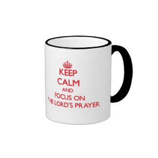 Keep Calm and focus on The Lord'S Prayer Ringer Coffee Mug