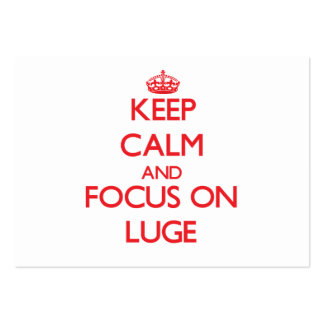 Keep calm and focus on The Luge Business Card