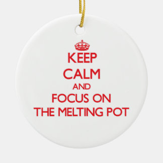 Keep Calm and focus on The Melting Pot Christmas Tree Ornaments