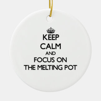 Keep Calm and focus on The Melting Pot Christmas Ornaments