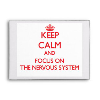 Keep Calm and focus on The Nervous System Envelopes