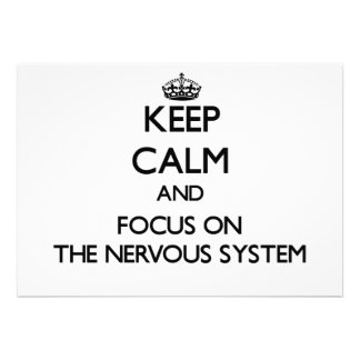 Keep Calm and focus on The Nervous System Personalized Invite