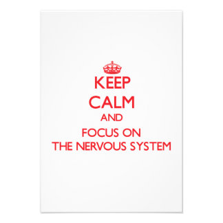 Keep Calm and focus on The Nervous System Personalized Announcements