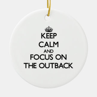 Keep Calm and focus on The Outback Christmas Ornaments