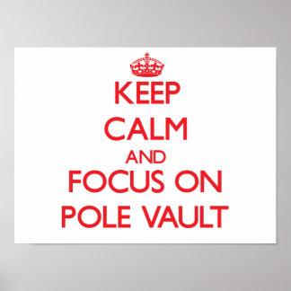 Keep calm and focus on The Pole Vault Print