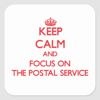 Keep Calm and focus on The Postal Service Sticker