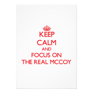 Keep Calm and focus on The Real Mccoy Personalized Invites