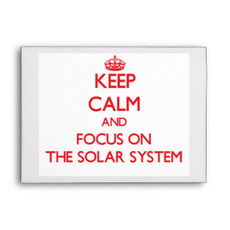Keep Calm and focus on The Solar System Envelope