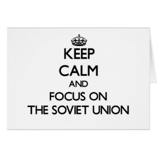 Keep Calm and focus on The Soviet Union Stationery Note Card