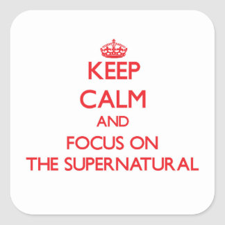 Keep Calm and focus on The Supernatural Square Sticker
