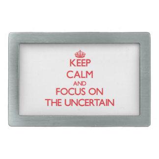 Keep Calm and focus on The Uncertain Rectangular Belt Buckle