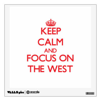 Keep Calm and focus on The West Room Sticker