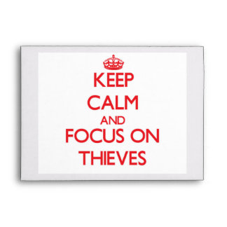 Keep Calm and focus on Thieves Envelope