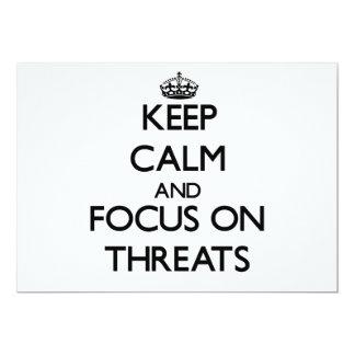 Keep Calm and focus on Threats Custom Invitations