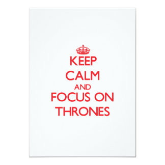 Keep Calm and focus on Thrones Personalized Invite