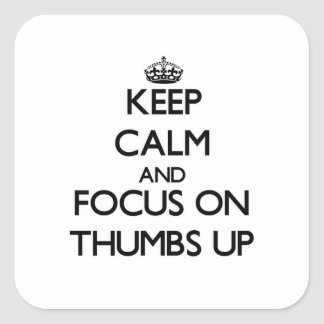 Keep Calm and focus on Thumbs Up Sticker